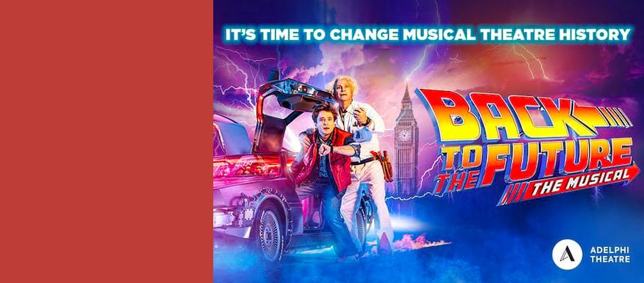 Back To The Future The Musical, Adelphi Theatre, Liverpool